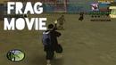 Frag movie 2 SAMP