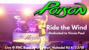 Poison - Ride The Wind (Dedicated to Vinnie Paul) LIVE @ PNC Bank Arts Center Holmdel NJ 6/23/18