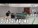 Quadri Aruna vs TableTennisDaily's Dan!