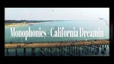 Monophonics - California Dreamin