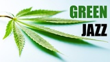 Green Jazz Mellow Jazz Music for Getting Green Smooth Jazz Saxophone Instrumental Music