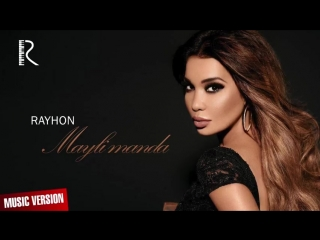 uzhd.net_Rayhon_-_Mayli_manda___Music_version_.mp4