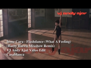 Irene Cara - Flashdance (What A Feeling) (Barry Harris Mixshow Remix)