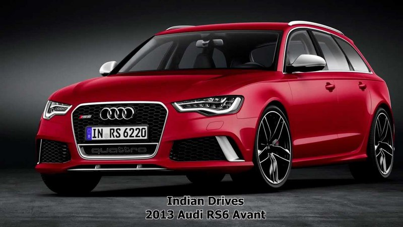 The 2013 Audi RS6 Avant : Official Video