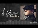 EL BARRIO Neofita Tema Inedito 2018 VEOFLAMENCO
