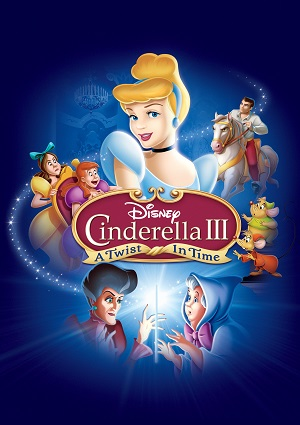 Cinderella 3: A Twist in Time | Full Movie Online