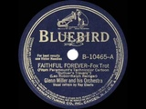 Glenn Miller - Faithful Forever
