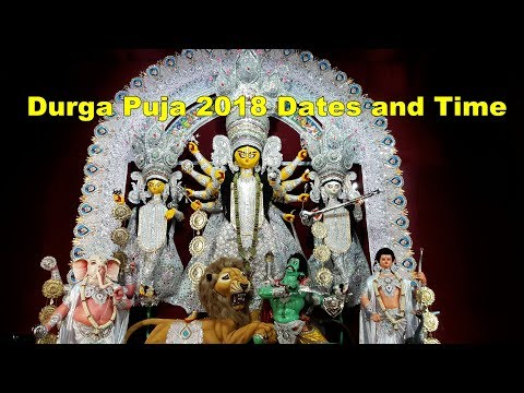 2018 Durga Puja date And Time In Kolkata ,west bengal