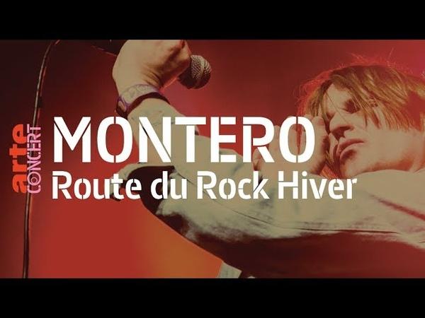 Montero - live @ La Route du Rock Hiver (Full Show HiRes)– ARTE Concert
