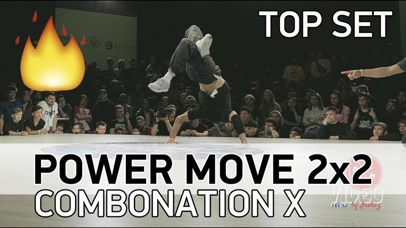 POWER MOVE 2x2 - TOP SET - COMBONATION X - KAZAN - 29.04.18