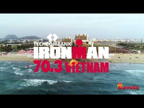 2018 TECHCOMBANK IRONMAN 70 3 Vietnam Highlight Video