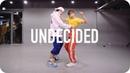 Undecided - Chris Brown / May J Lee X Austin Pak Choreography