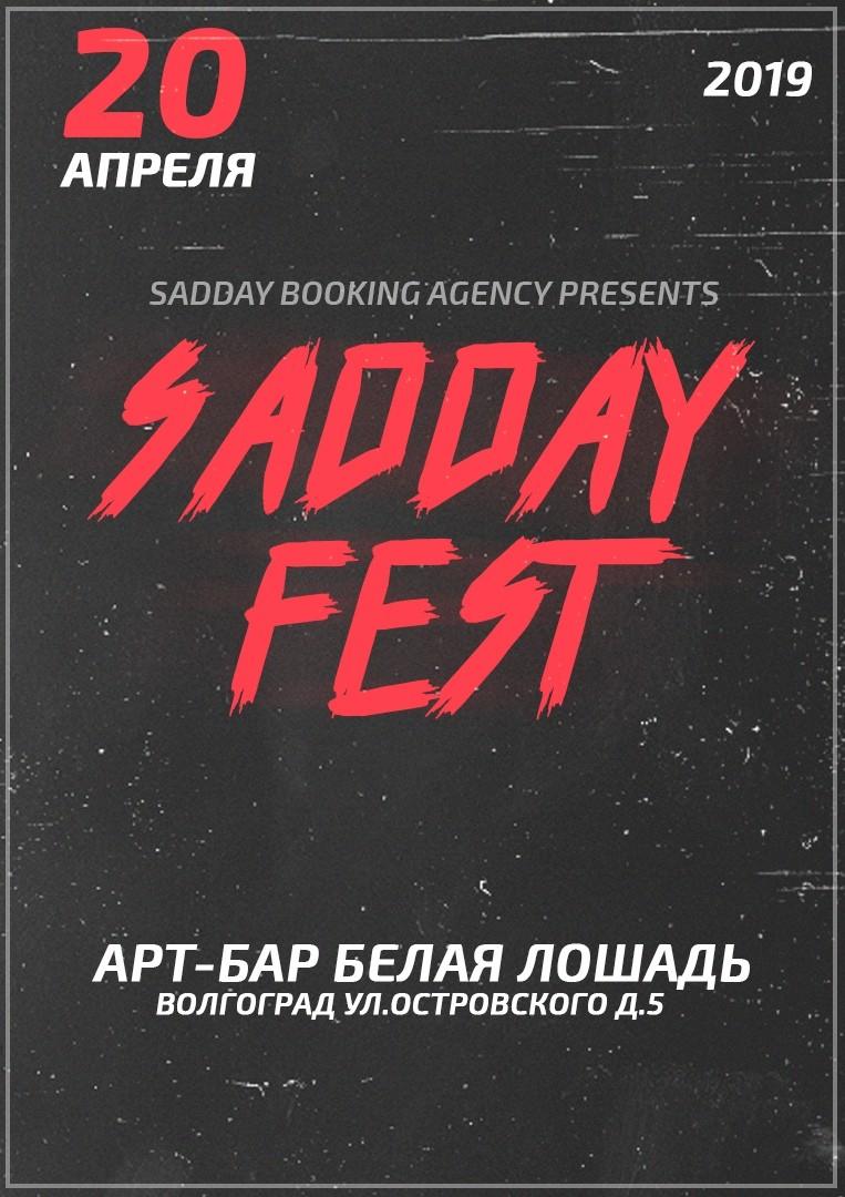 Афиша Волгоград SADDAY FEST ВОЛГОГРАД