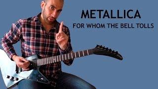 For Whom The Bell Tolls - подробный урок игры на гитаре