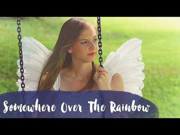 Somewhere Over The Rainbow | Judy Garland | The Wizard of Oz | Cover Engelsgleich