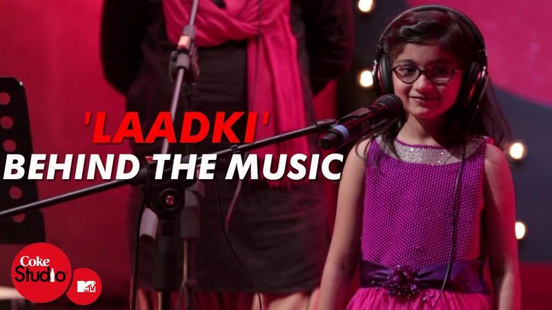 Laadki - Behind The Music - Sachin-Jigar - Coke Studio@MTV Season 4