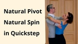 Natural Pivot and Spin in Quickstep Ballroom Dance