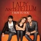 Lady Antebellum альбом I Run To You