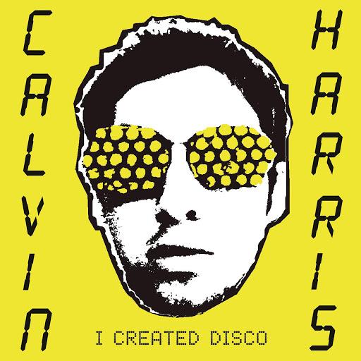 Calvin Harris альбом I Created Disco (Bonus Track)