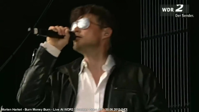Morten Harket - Burn Money Burn - Live At WDR 2, Sommer Open Air 30.06.2012
