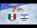 IIHF 2019 ICE HOCKEY U20 WORLD CHAMPIONSHIP - DIVISION II GROUP B - MEXICO vs ISRAEL