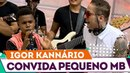 IGOR KANNÁRIO DÁ OPORTUNIDADE A PRIMO DE VTR