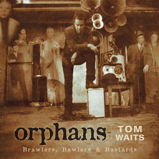 Tom Waits альбом Orphans: Brawlers, Bawlers & Bastards (Remastered)