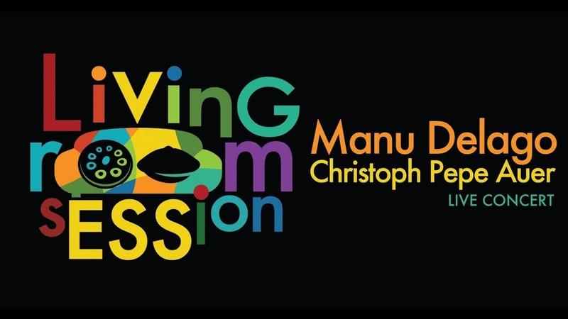 Living Room sESSion - Manu Delago Christoph Pepe Auer Live Concert