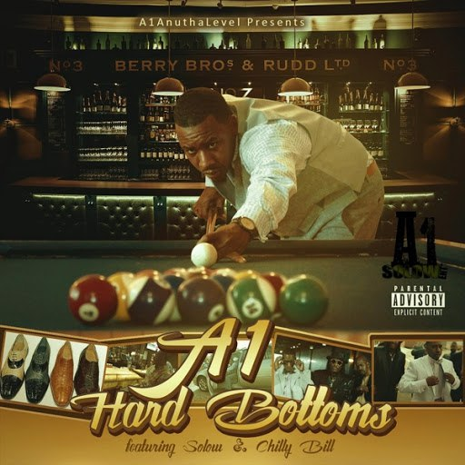 A1 альбом Hard Bottoms (feat. Solow & Chilly Bill)
