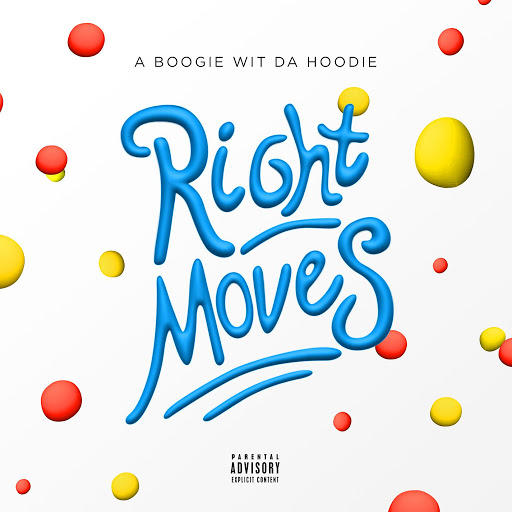 A BOOGIE WIT DA HOODIE альбом Right Moves