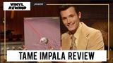 Tame Impala - Currents vinyl album review Vinyl Rewind