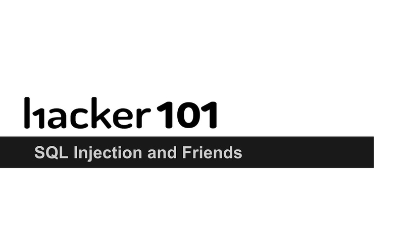 Hacker101 - SQL Injection and Friends
