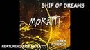 MORATTI - SHIP OF DREAMS - 1997 (Featuring Rob Moratti)