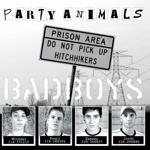 Party Animals альбом Bad Boys