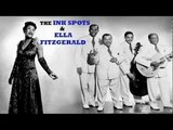 The Ink Spots &amp Ella Fitzgerald - I'm Beginning To See The Light