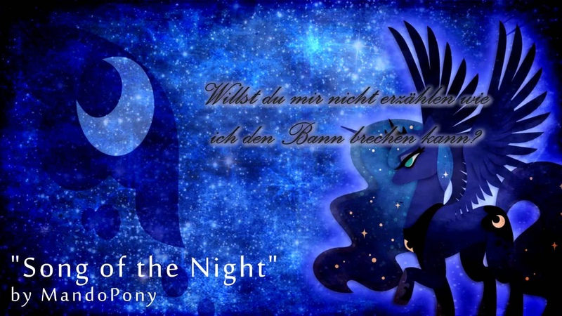 Song of the Night ger sub - Original MLP song by MandoPony