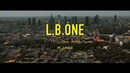 L.B.ONE feat Laenz - Trust Me Official 4K Music Video