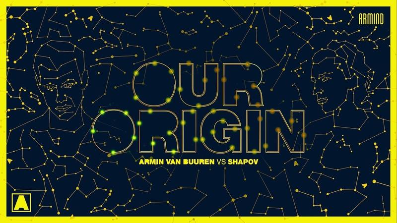 Armin van Buuren vs Shapov - Our Origin (Extended Mix)