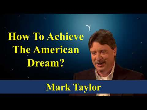Mark Taylor Prophecy June 12 2018 - How To Achieve The American Dream - Mark Taylor 2018 Update
