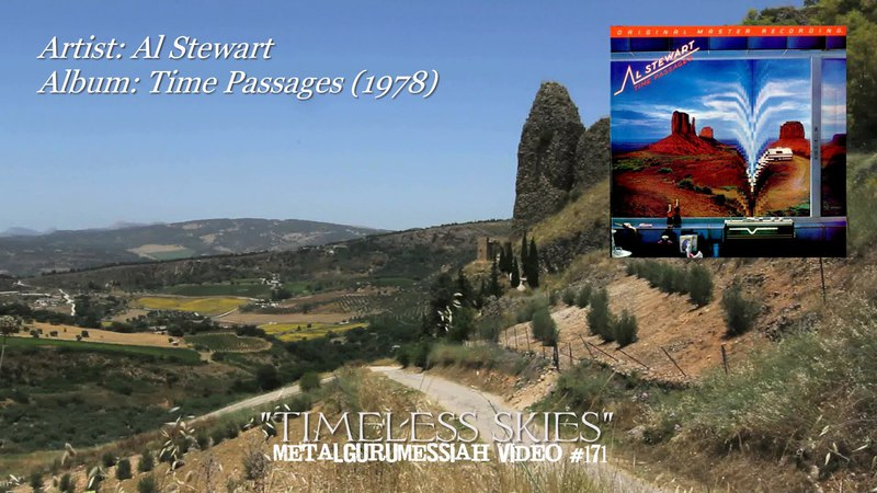 Timeless Skies Al Stewart 1978 FLAC Remaster HD Video ~MetalGuruMessiah~