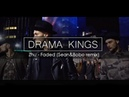 DRAMA KINGS Zhu - Faded Sean and Bobo remix