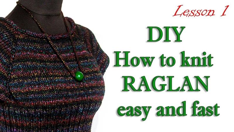 Как вязать реглан просто и быстро МК 1 DIY Knit Reglan - How to knitting sweater