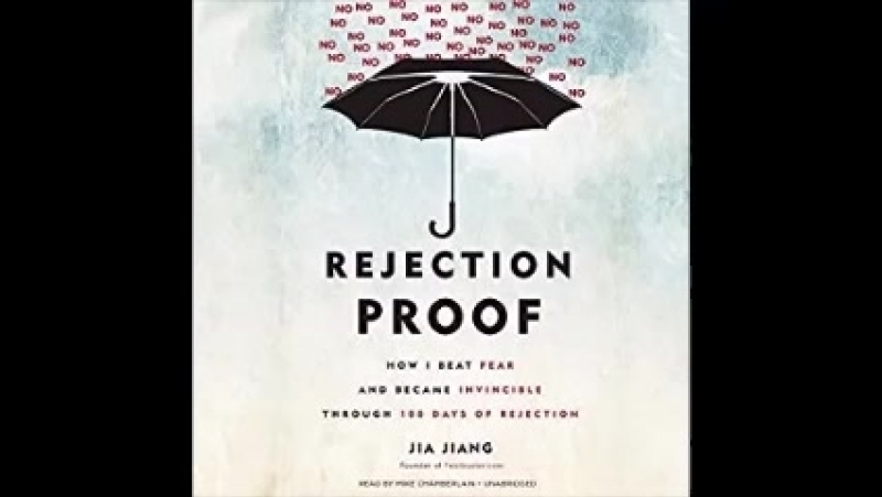 Rejection Proof How I Beat Fear and Became Invincible Through 100 Days of Rejection [360p]