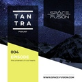 Space Fusion - Tantra Podcast #004 www.space-fusion.com