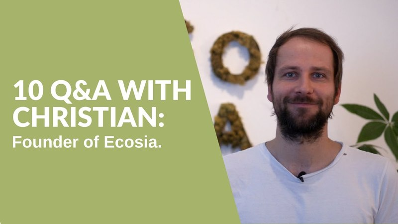 10 Questions and Answers about Ecosia