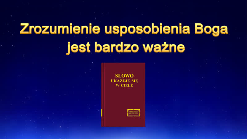 """Ewangelia na dziś """"Zrozumienie usposobienia Boga jest bardzo ważne"""" Słowo Ducha Świętego"""