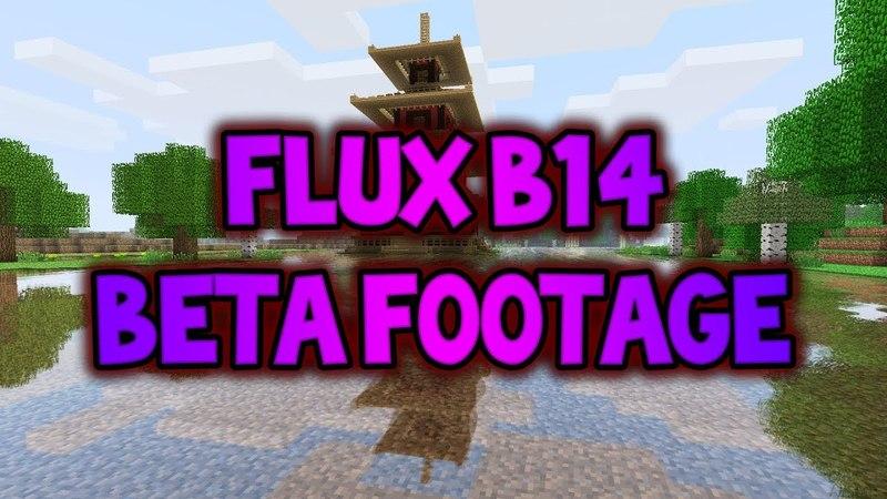 FLUX b14 BETA FOOTAGE LEAK
