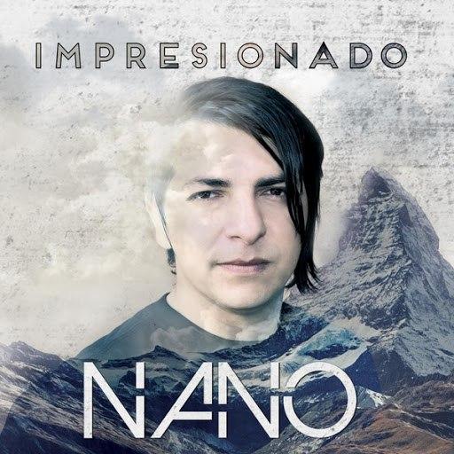 Nano альбом Impresionado