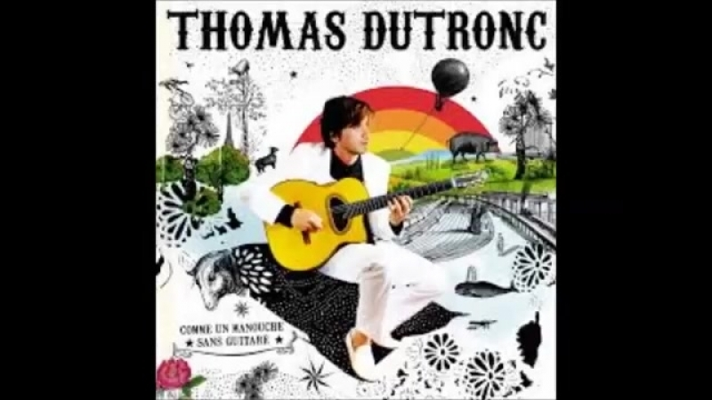Thomas Dutronc Les Frites Bordel
