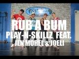Rub A Bum by Play-N-Skillz feat. Jenn Morel &amp Joeli Zumba Z Horse